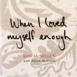 As I began to love myself…