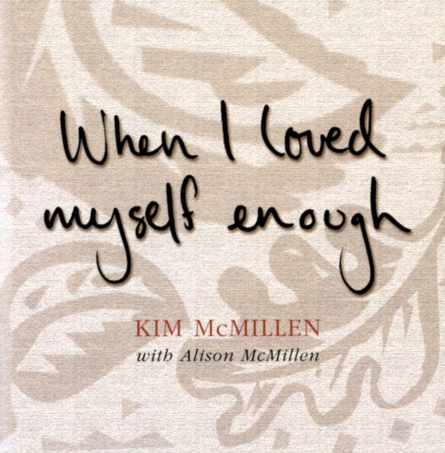 As I began to love myself…
