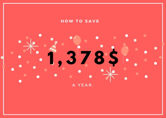 How to save 1,378 Dollar (Euro) a year